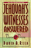 Jehovah's Witnesses: Answered Verse by Verse