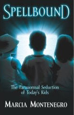 Spellbound - The Paranormal Seduction of Today's Kids