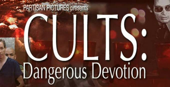 cults dangerous devotion