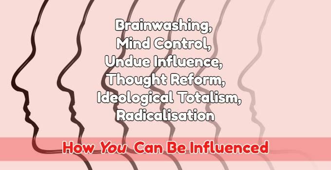 """Ideological totalism:  """"Isn't this just like brainwashing?"""""""