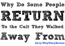 Why do some people return to a cult?