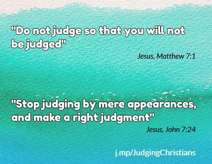 Do not judge?